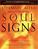 Soul Signs, Rosemary Altea, 159486229X