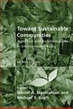 Toward Sustainable Communities : Transition and Transformations in Environmental Policy, Mazmanian, Daniel A., 0262512297
