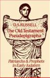 The Old Testament Pseudepigrapha, D. S. Russell, 0334022290