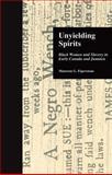 Unyielding Spirits, Maureen G. Elgersman, 0815332297