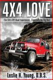 4X4 Love, Leslie Young, 1500552291