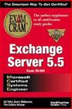 MCSE Exchange Server 5 : Exam Cram, Tittel, Ed, 1576102297
