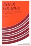 Sour Grapes : Studies in the Subversion of Rationality, Elster, Jon, 052125230X