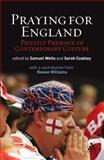 Praying for England : Priestly Presence in Contemporary Culture, Wells And Coakley Staff and Wells, Sam, 0567032302