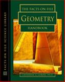 Facts on File Geometry Handbook, Catherine A. Gorini, 0816062307