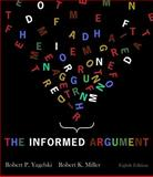 The Informed Argument, Yagelski, Robert P. and Miller, Robert Keith, 142826230X