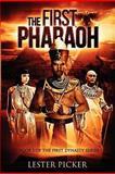 The First Pharaoh, Lester Picker, 1479202304