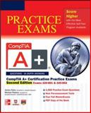 CompTIA A+ Certification Practice Exams, Second Edition (Exams 220-801 & 220-802), Pyles, James and Pastore, Michael, 0071792309