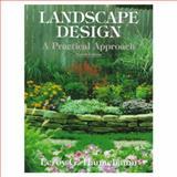 Landscape Design : A Practical Approach, Hannebaum, LeRoy G., 0131632302