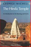 The Hindu Temple, George Michell, 0226532305