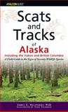 Scats and Tracks of Alaska Including the Yukon and British Columbia, James C. Halfpenny, 0762742305