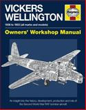 Vickers Wellington, 1936-1953 (All Marks and Models), Iain Murray, 0857332309