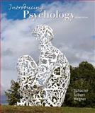 Introducing Psychology, Schacter, Daniel L. and Gilbert, Daniel T., 1429242302