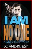 I Am No One, J. C. Andrijeski, 1500422304