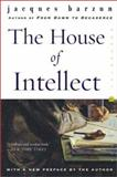 The House of Intellect, Jacques Barzun, 0060102306