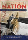 The Unfinished Nation: a Concise History of the American People Volume 2, Brinkley, Alan, 0077412303