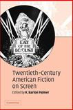 Twentieth-Century American Fiction on Screen, , 0521542308