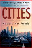Cities : Missions' New Frontier, Greenway, Roger S. and Monsma, Timothy M., 0801022304