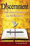 Discernment - God's Inner Voice for All Believers, Susan Banks, 0892282304
