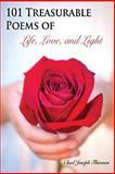 101 Treasurable Poems of Life, Love, and Light, Chad Joseph Thieman, 1484062302