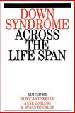 Down Syndrome Across the Life Span, Cuskelly, Monica and Jobling, Anne, 1861562306