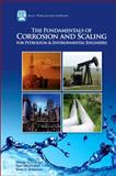 The Fundamentals of Corrosion and Scaling for Petroleum and Environmental Engineers : A Handbook for Petroleum and Environmental Engineers, Chilingar, George and Mourhatch, Ryan, 1933762306