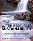 Water Resources Sustainability, Mays, Larry W., 0071462309