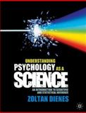 Understanding Psychology As a Science : An Introduction to Scientific and Statistical Inference, Dienes, Zoltan, 0230542301
