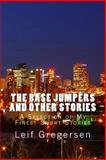 The Base Jumpers and Other Stories, Leif Gregersen, 1500402303