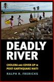 Deadly River 1st Edition