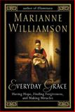 Everyday Grace, Marianne Williamson, 1573222305