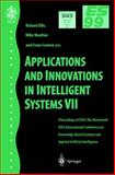 Applications and Innovations in Intelligent Systems Vol. 8 : Proceedings of ES99, the Nineteenth SGES International Conference on Knowledge Based Systems and Applied Artificial Intelligence, Cambridge, December 1999, , 1852332301