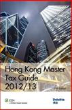 Hong Kong Master Tax Guide 2012/13, Deloitte Touche Tohmatsu, 9881552303