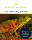 The Philosophy of Color, Byrne, Alex and Hilbert, David R., 0262522306