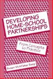 Developing Home-School Partnerships : From Concepts to Practice, Swap, Susan McAllister, 0807732303