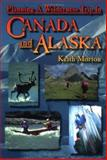 Planning a Wilderness Trip in Canada and Alaska, Keith Morton, 0921102305