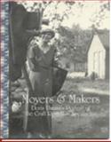 Movers and Makers : Doris Ulmann's Portrait of the Craft Revival in Appalachia, Fariello, Anna, 0976892308