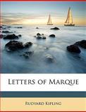 Letters of Marque, Rudyard Kipling, 1146382308