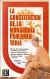 La Constitución de la Monarquía Parlamentaria 9788437502304