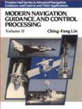 Modern Navigation, Guidance, and Control Processing, Lin, Ching-Fang, 0135962307