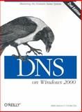 DNS on Windows 2000, Larson, Matt and Liu, Cricket, 0596002300