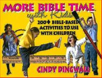 More Bible Times with Kids, Cindy Dingwall, 0687492300