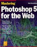 Mastering Photoshop 5 for the Web, Depres, Lise, 0782122302