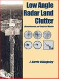 Low-Angle Radar Land Clutter, Billingsley, J. B., 0852962304