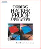 Coding Hacker Proof Applications, Jamsa, Kris, 1401862306