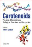 Carotenoids : Physical, Chemical, and Biological Functions and Properties, , 1420052306