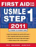 First Aid for the USMLE Step 1 2011, Le, Tao and Bhushan, Vikas, 0071742301