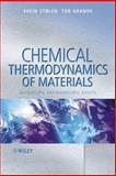 Chemical Thermodynamics of Materials : Macroscopic and Microscopic Aspects, Stølen, Svein and Grande, Tor, 0471492302