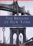 The Bridges of New York, Sharon Reier, 048641230X