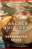 The Breakwater House, Pascale Quiviger, 0887842305